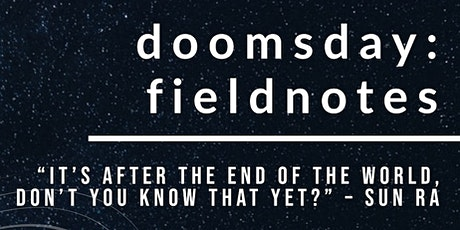 doomsday: field notes tickets