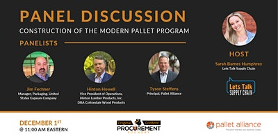 Panel Discussion – Construction of the Modern Pallet Program
