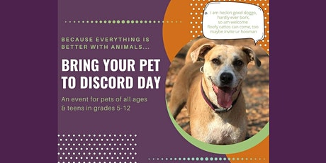 Bring Your Pet to Discord Day tickets