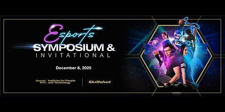 2020 Esports Symposium and Invitational tickets