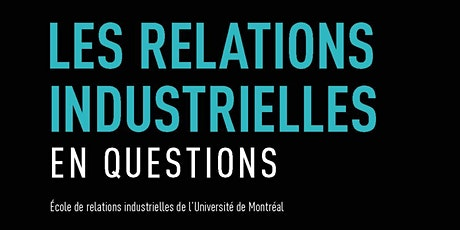 75e ÉRI UdeM | Les relations industrielles en questions tickets