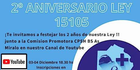 2º Aniversario de la Ley 15105- Cierre del Congreso del Bicentenario entradas