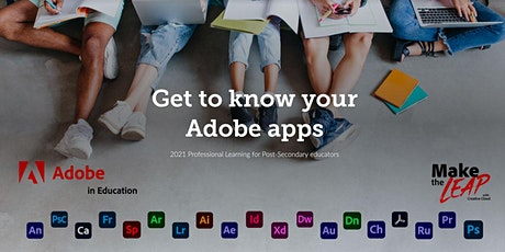Post-Secondary – Get to know your Adobe apps tickets