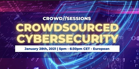 CSW Crowd // Sessions: Crowdsourced Cybersecurity tickets