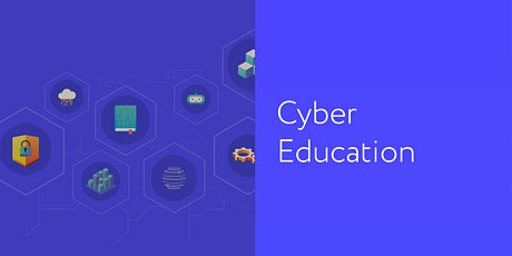 Cybersecurity in the Classroom tickets