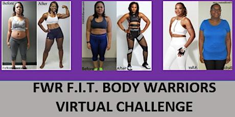 FWR - F.I.T. Body Warriors 4 Week Virtual Challenge tickets