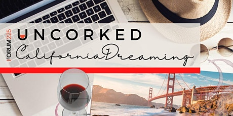 Virtual Uncorked: California Dreaming tickets
