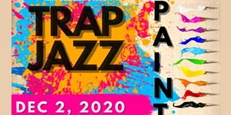 TRAP JAZZ SIP & PAINT tickets