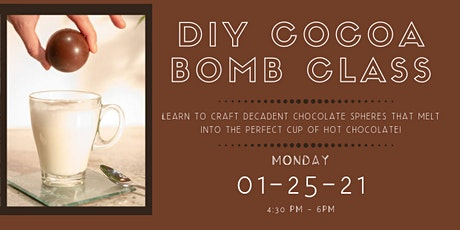 DIY Cocoa Bomb Class for grades 5-12 (Must Pick Up In Person) tickets