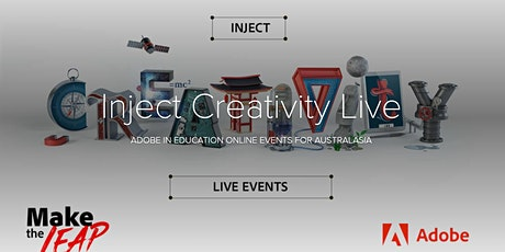 Inject Creativity Live Adobe Education Event tickets