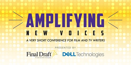 Amplifying New Voices: A Very Short Conference for Film and TV Writers tickets