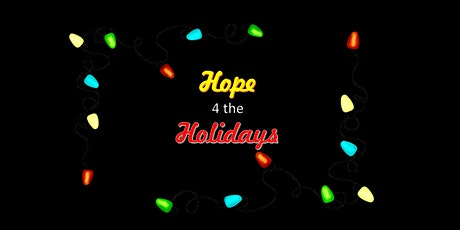 Hope 4 the Holidays tickets