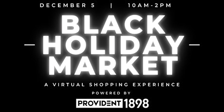 Black Holiday Market: A Virtual Shopping Experience tickets