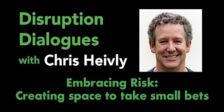 CLE Disruption Dialogues: Embracing Risk tickets