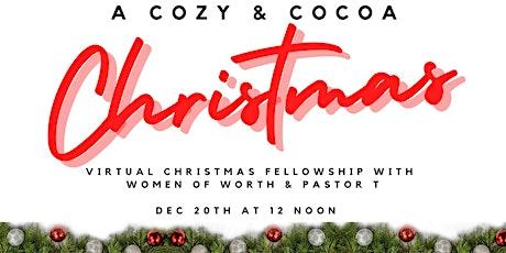 A Cozy Coca Christmas : Virtual Fellowship with Pastor T tickets