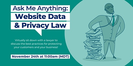 Ask Me Anything: Website Data & Privacy Law tickets