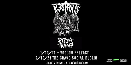 The Restarts & Pizzatramp tickets