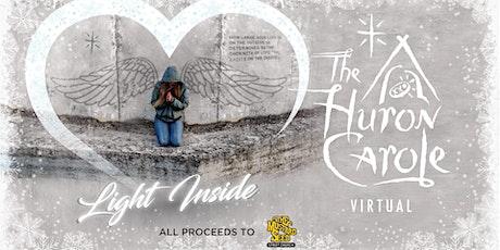 The Huron Carole Virtual-Light Inside tickets