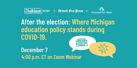 After the election: Where Michigan education policy stands during COVID-19 tickets