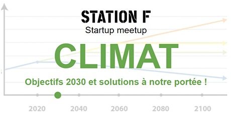"STATION F startup meetup ""Climate change: scenarios and solutions"" tickets"