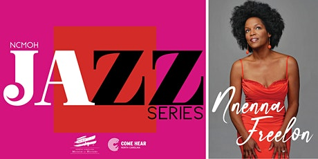 NCMOH Jazz Series: Nnenna Freelon: Concert with Conversation tickets
