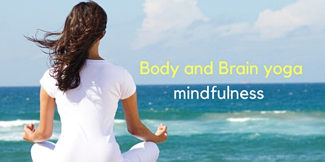 Free trial Body and Brain yoga mindfulness online class tickets