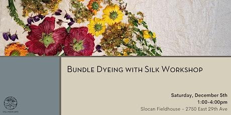Bundle Dyeing with Silk Workshop
