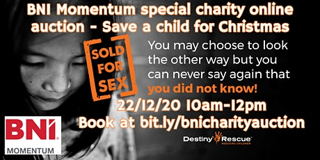 BNI Momentum special Christmas Destiny Rescue Charity Online Auction Event tickets