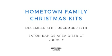 Hometown Family Christmas Kits tickets