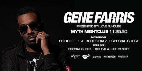 GENE FARRIS (Dirtybird) Thanksgiving Eve at Myth | Wednesday 11.25.20 tickets