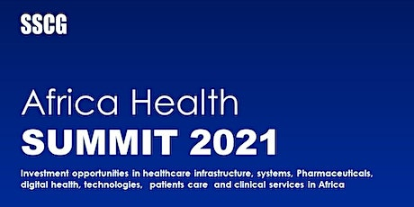 SSCG Africa Health Summit 2021 tickets