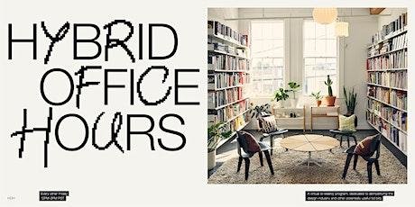 Hybrid Office Hours 02- Caleb Kozlowski tickets