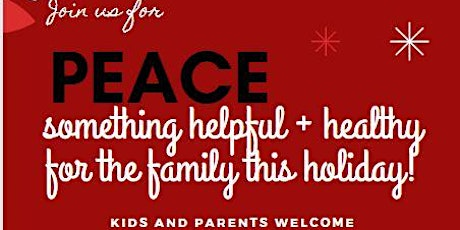 PEACE - Healthy Holiday Eating Strategies for Families tickets