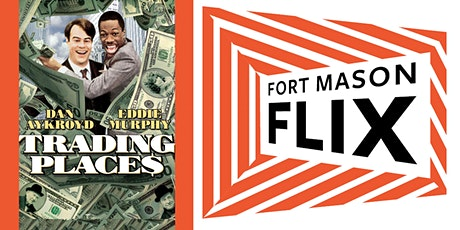 FORT MASON FLIX: Trading Places tickets