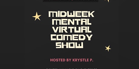 Midweek Mental Virtual Comedy Show tickets