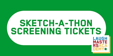 Sketch-a-thon Saturday Screening tickets