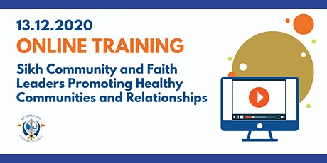 Sikh Community & Faith Leaders - Promoting Healthy Communities & Relations tickets