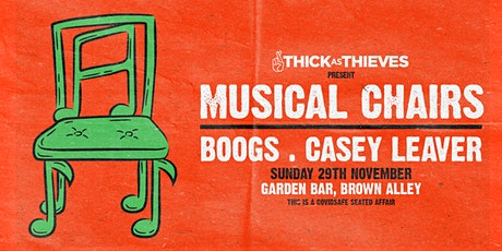 Musical Chairs w/ BOOGS & CASEY LEAVER : Afternoon Session tickets