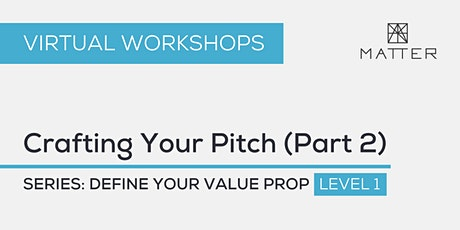 MATTER Workshop: Crafting Your Pitch (Part 2) tickets