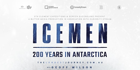 ONLINE PREMIERE SCREENING - Icemen: 200 Years in Antarctica tickets