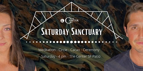 Saturday Sanctuary:  Meditation - Circle - Cacao - Ceremony (Afternoon) tickets