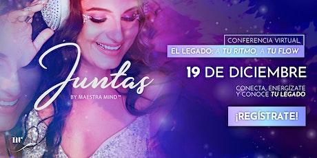 JUNTAS EL LEGADO: A TU RITMO, A TU FLOW™ tickets