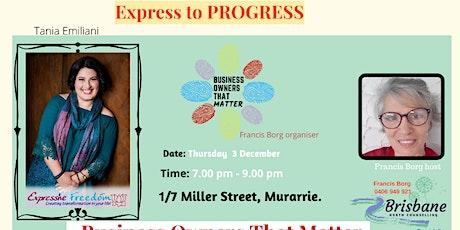Express To PROGRESS with Tania Emiliani tickets