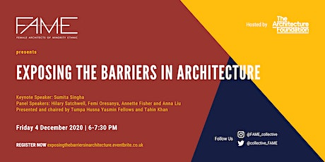FAME presents EXPOSING THE BARRIERS IN ARCHITECTURE tickets