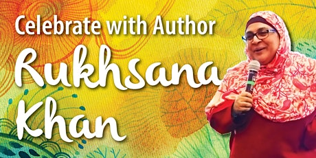 Celebrate with Author Rukhsana Khan tickets