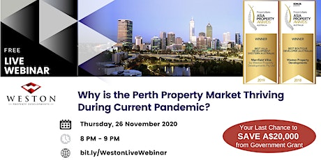 Why is the Perth Property Thriving During Current Pandemic? (Zoom Webinar) tickets