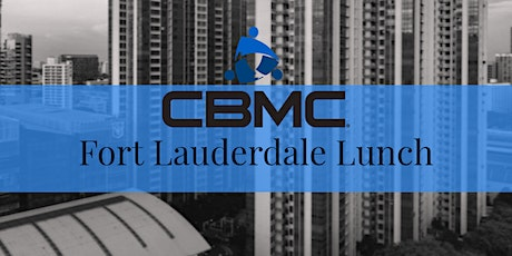 CBMC Fort Lauderdale Virtual Lunch tickets