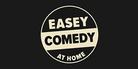 Easey Comedy tickets