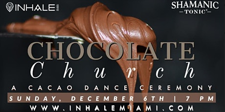 Chocolate Church tickets
