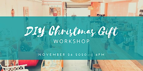 DIY Christmas Gift Workshop tickets